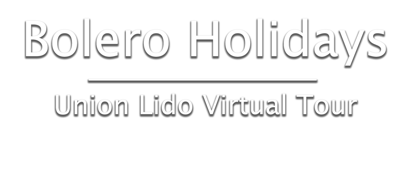 Union Lido Virtual Tour - Bolero