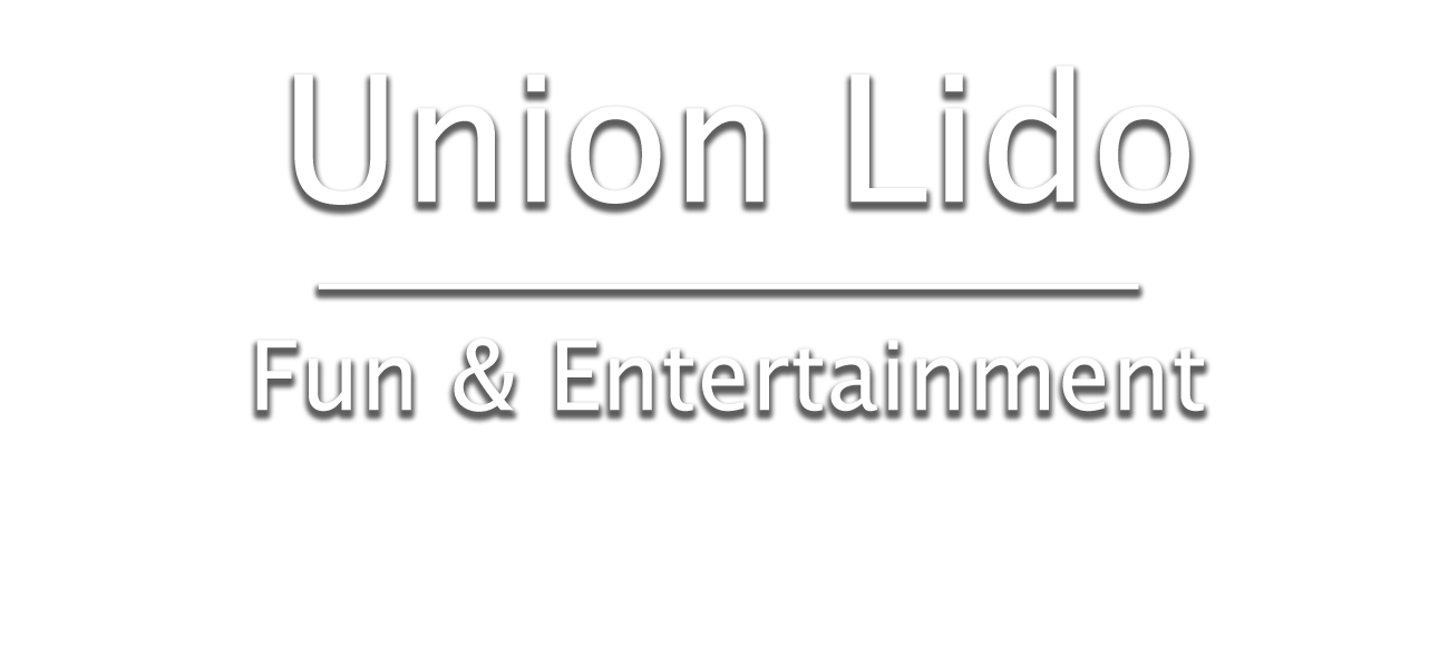 Union Lido Entertainment